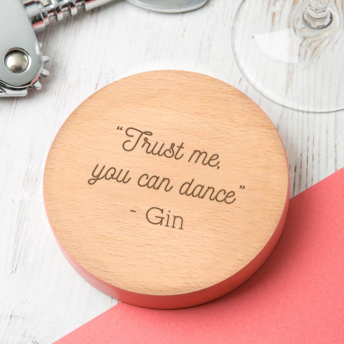 Trust me, you can dance' Personalised Coaster.