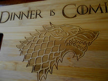 Load image into Gallery viewer, Custom Game of Thrones Bamboo Cutting Board Dinner is Coming Engraved small or large bamboo cutting board Cheese board Christmas Gift GOT