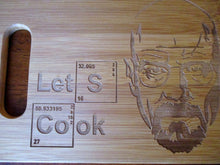 Load image into Gallery viewer, Custom Let's Cook Bamboo Cutting Board Engraved Breaking Bad 6X9 bamboo cutting board Cheese board Wedding Gift Christmas Gift