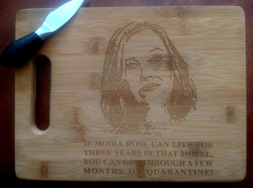 Custom Cutting Board Schitt's Creek Bamboo cheese board Moira Rose Quarantine Small/Large engraved board