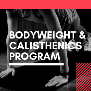 Bodyweight & Calisthenics Program (8 Weeks)
