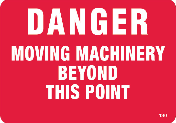 Danger Moving Machinery- $6.40 Per Decal