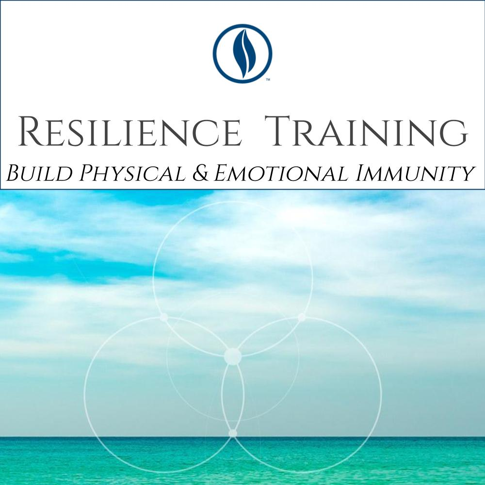 Resilience Training: Build A Foundation for Physical and Emotional Immunity