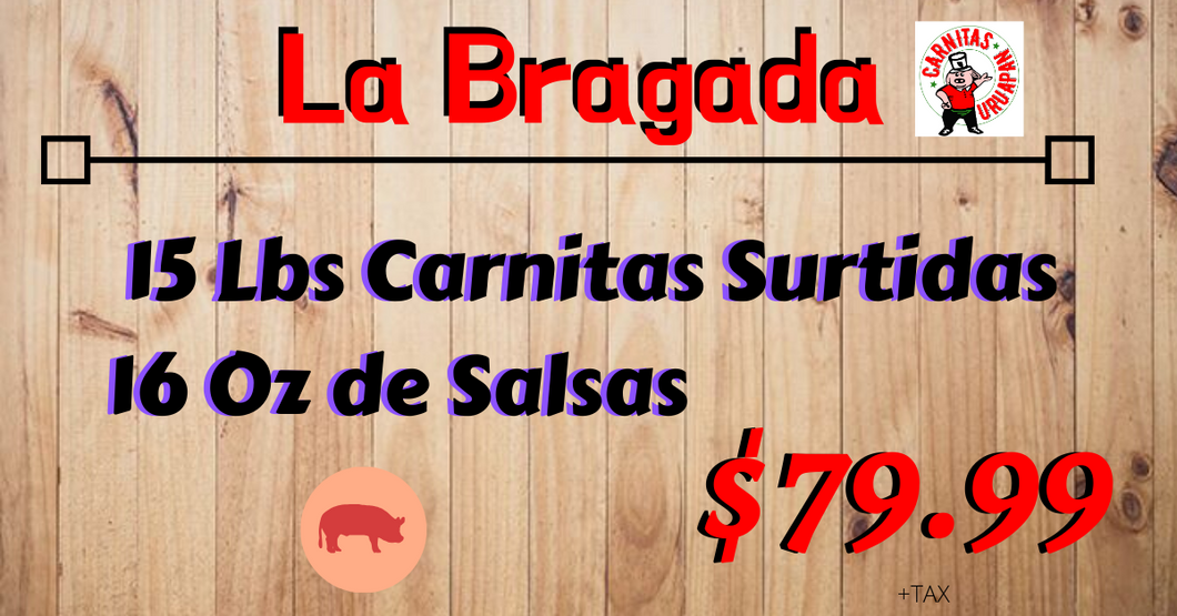 La Bragada 30 People - Carnitas Uruapan