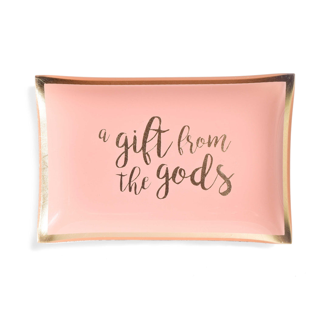 A Gift From The Gods Slogan Pink Trinket Dish
