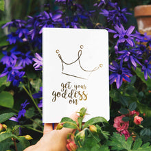 Load image into Gallery viewer, Get Your Goddess On Crown White A6 Notebook