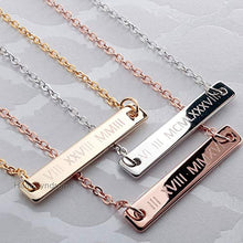 Load image into Gallery viewer, Engrave Roman Numerals Bar Necklace / Gold, Silver, Rose Gold Plated