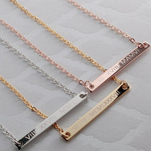 Load image into Gallery viewer, Engrave Roman Numerals on Slim Bar Necklace 16k Gold Silver plated/multi occasions gift for Bridesmaid Wedding Mothers day Mother Daughter