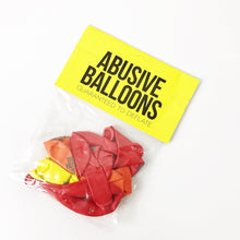 Load image into Gallery viewer, Rude Abusive Birthday Party Balloons Funny Hilarious Crazy Novelty Badass Novelty Brutal Offensive Inappropriate For Adults Guaranteed To Deflate Happy Fucking Whatever