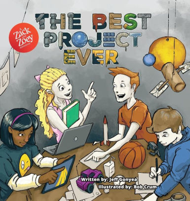 The Best Project Ever: A Zack and Zoey Adventure