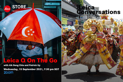 Leica Conversations: Q on the go with Aik Beng Chia and Patrick Uy