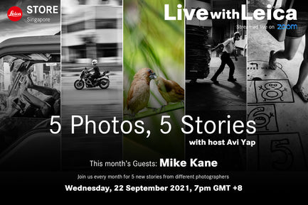 Live with Leica: 5 Photos, 5 Stories with Mike Kane