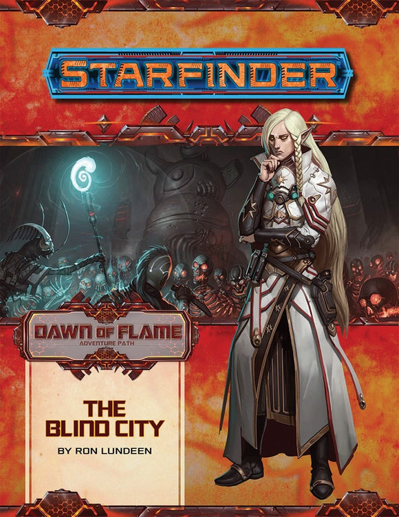 Starfinder RPG: Adventure Path - Dawn of Flame Part 4 - The Blind City