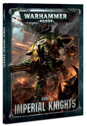 Warhammer 40,000 Codex: Imperial Knights