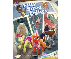 My Little Pony: Tails of Equestria RPG - Filly Sized Follies