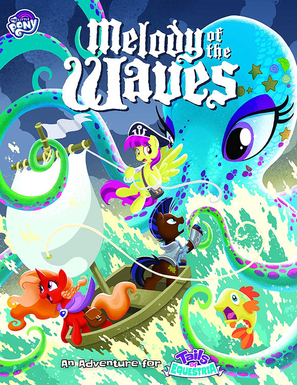 My Little Pony: Tails of Equestria RPG - Melody of The Waves