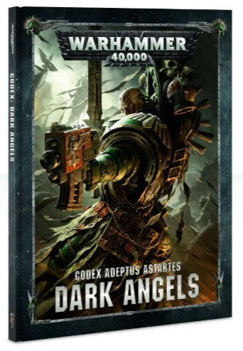 Warhammer 40,000 Codex: Adeptus Astartus Dark Angels