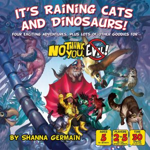 No Thank You Evil! RPG: It`s Raining Cats and Dinosaurs