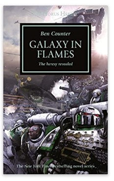 Galaxy in Flames: The Horus Heresy, Book 3 (Paperback)