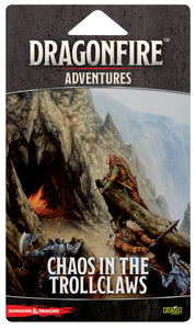 Dungeons and Dragons: Dragonfire DBG - Adventures - Chaos in The Trollclaws