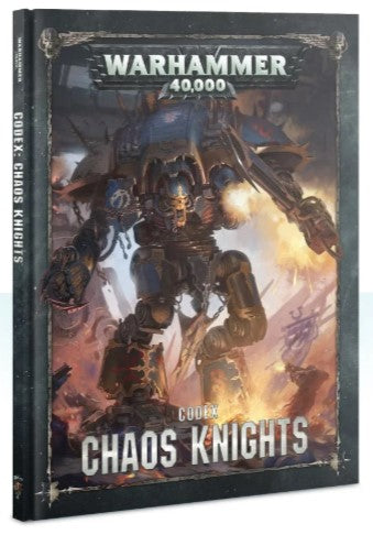 Warhammer 40,000 Codex: Chaos Knights