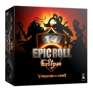 Epic Roll: Eclipse - Vanquish The Light