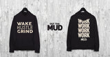 Out The Mud Work Hoodie