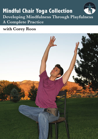 Mindful Chair Yoga: Playfulness– A Complete Practice (DVD)