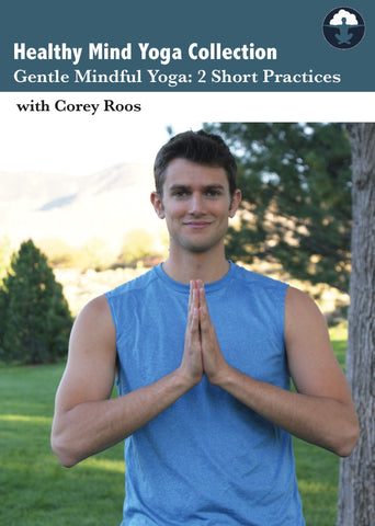 Healthy Mind Yoga (Gentle): 2 Short Practices (DVD)
