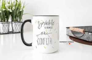 sprinkle kindness like confetti mug
