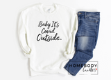 Baby It's COVID Outside Crewneck