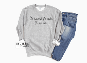 She Believed She Could Crewneck