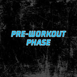 Pre-workout Phase