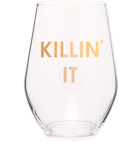 Killin It Wine Glass