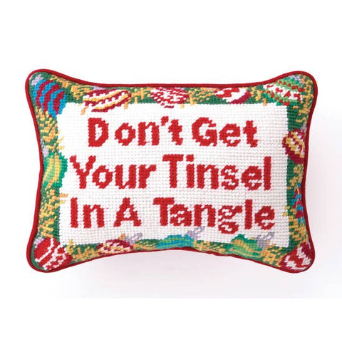 Don't Get Your Tinsel Pillow