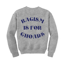 Load image into Gallery viewer, Racism Is For Choads Grey Crew Neck Sweatshirt