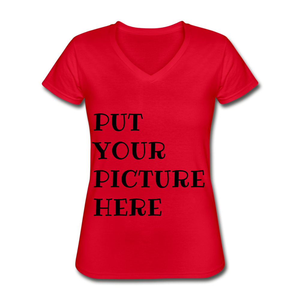 PUT YOUR PICTURE Women's V-Neck T-Shirt - red