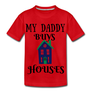 DADDY BUYS COLLECTION Kids' Premium T-Shirt - red