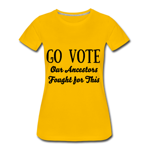 YOUR VOTE MATTERS Women's Premium T-Shirt - sun yellow