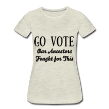 Load image into Gallery viewer, YOUR VOTE MATTERS Women's Premium T-Shirt - heather oatmeal