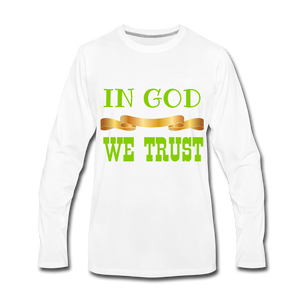 IN GOD WE TRUST COLLECTION Men's Premium Long Sleeve T-Shirt - white