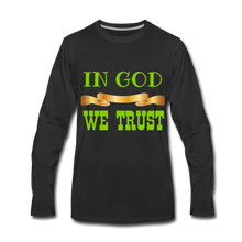 Load image into Gallery viewer, IN GOD WE TRUST COLLECTION Men's Premium Long Sleeve T-Shirt - black
