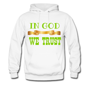 IN GOD WE TRUST Women/Men's Hoodie - white
