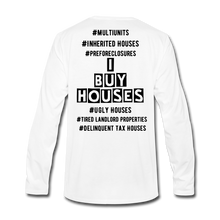 Load image into Gallery viewer, I BUY HOUSES COLLECTION Men's Premium Long Sleeve T-Shirt - white