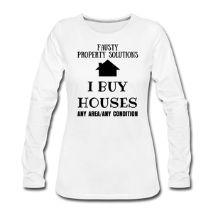 I BUY HOUSES COLLECTION Women's Premium Long Sleeve T-Shirt - white