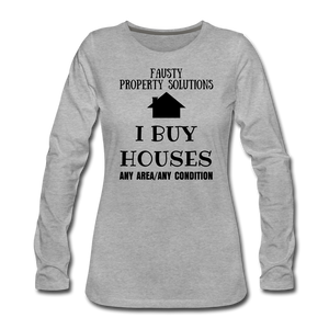 I BUY HOUSES COLLECTION Women's Premium Long Sleeve T-Shirt - heather gray