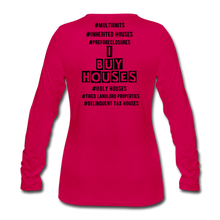 Load image into Gallery viewer, I BUY HOUSES COLLECTION Women's Premium Long Sleeve T-Shirt - dark pink
