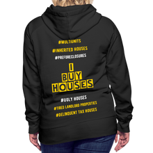 Load image into Gallery viewer, I BUY HOUSES COLLECTION Women's Premium Hoodie - black