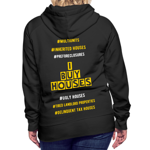 I BUY HOUSES COLLECTION Women's Premium Hoodie - black