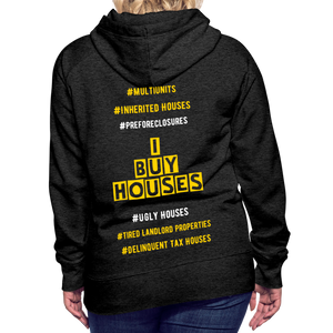 I BUY HOUSES COLLECTION Women's Premium Hoodie - charcoal gray